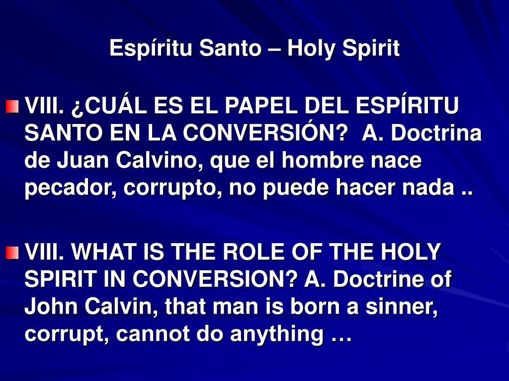 Espíritu Santo – Holy Spirit