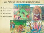 les artistes instinctifs primitivisme