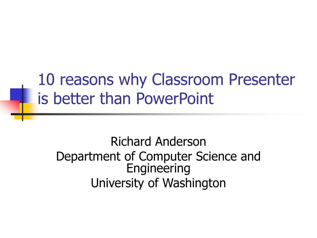 10 reasons why Classroom Presenter is better than PowerPoint