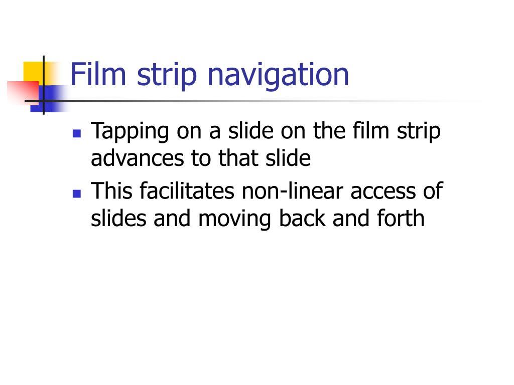 Film strip navigation