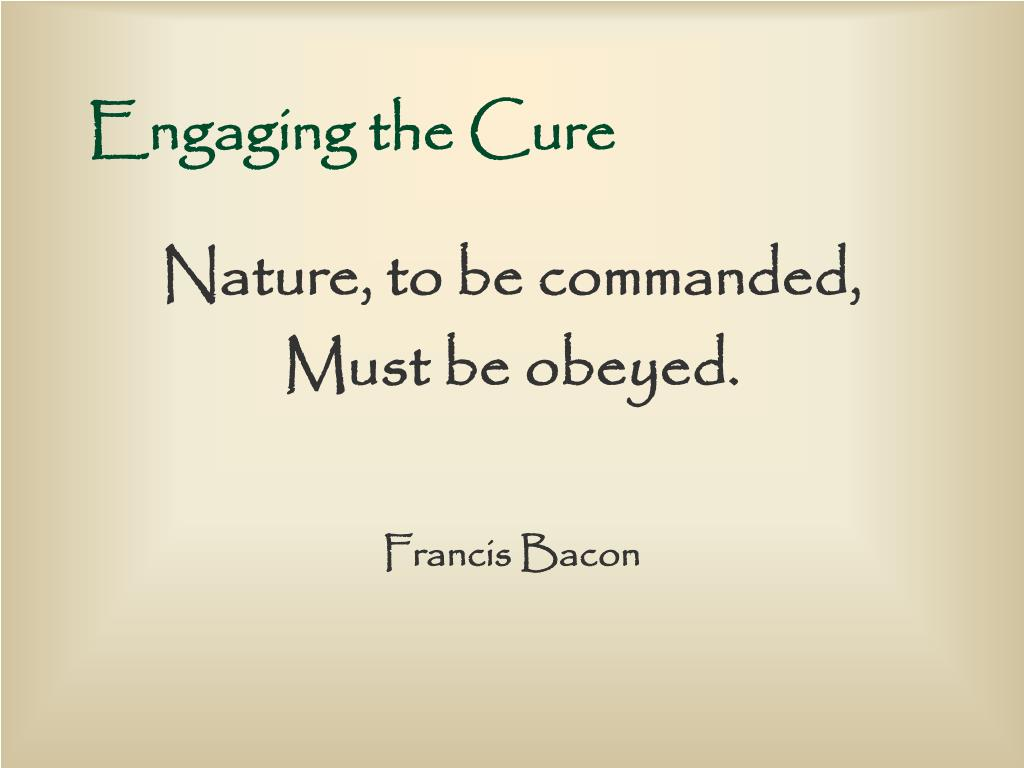 Engaging the Cure
