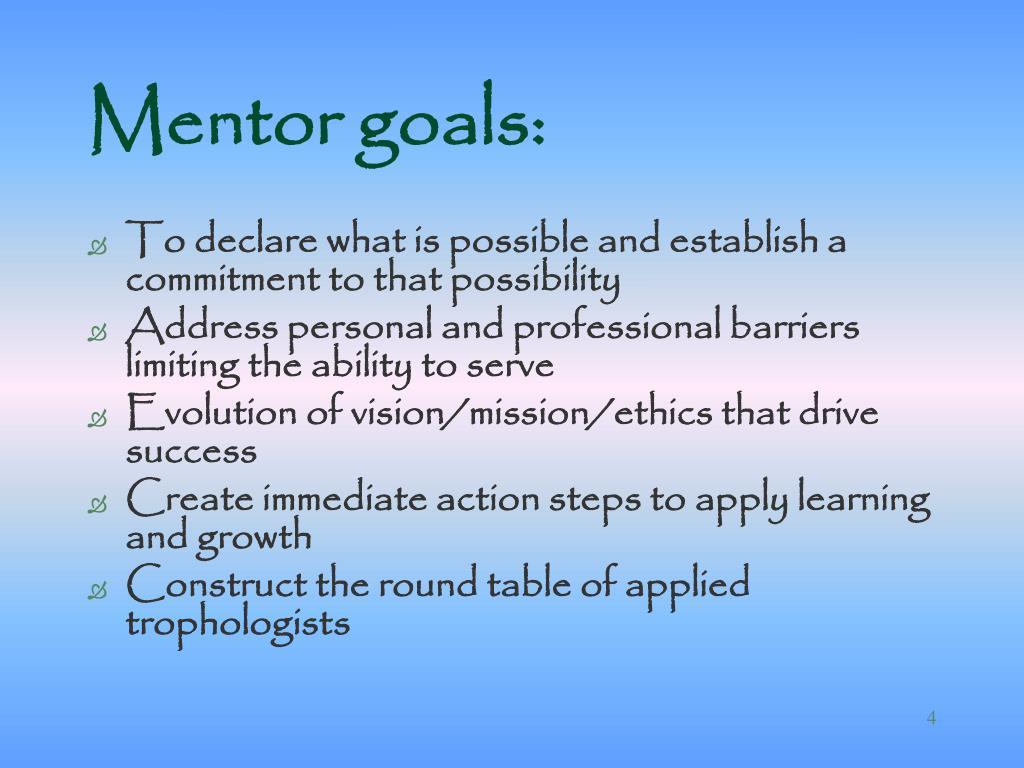 Mentor goals: