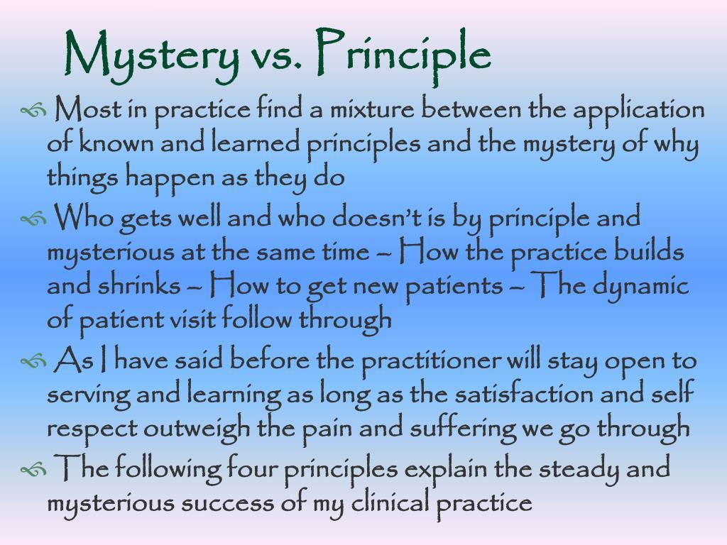 Mystery vs. Principle