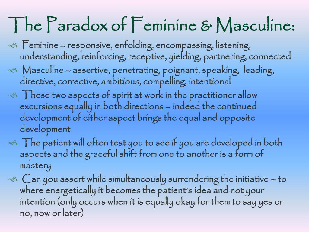 The Paradox of Feminine & Masculine: