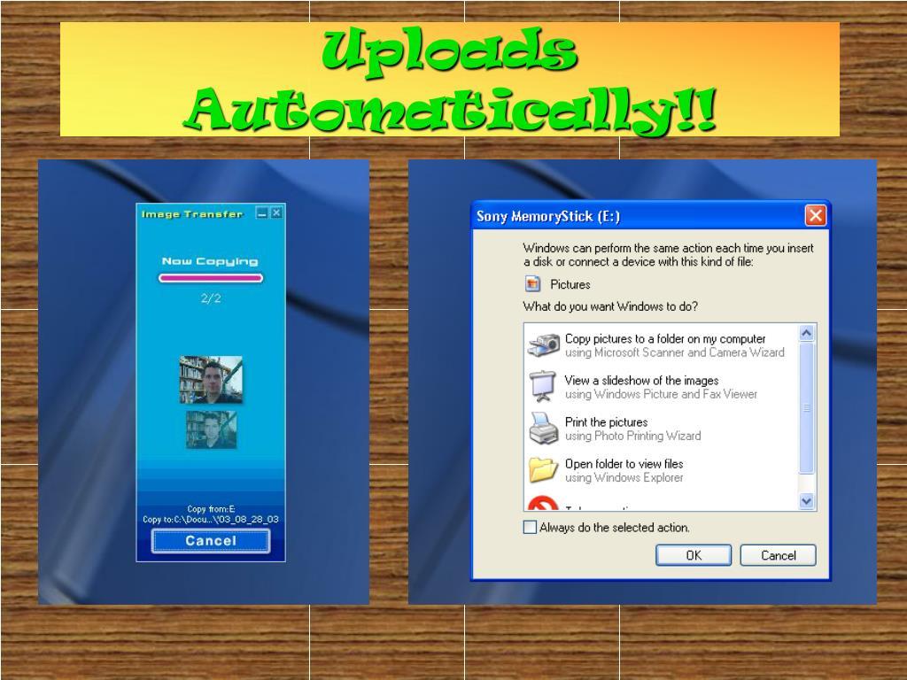 Uploads Automatically!!