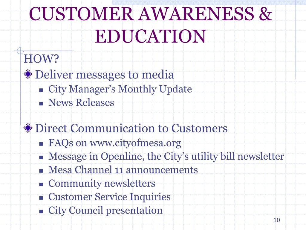 CUSTOMER AWARENESS & EDUCATION