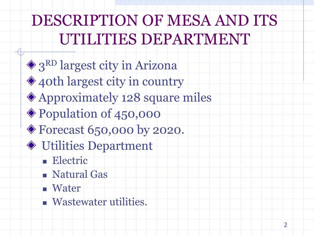 DESCRIPTION OF MESA AND ITS UTILITIES DEPARTMENT