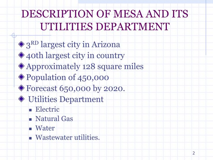 Description of mesa and its utilities department