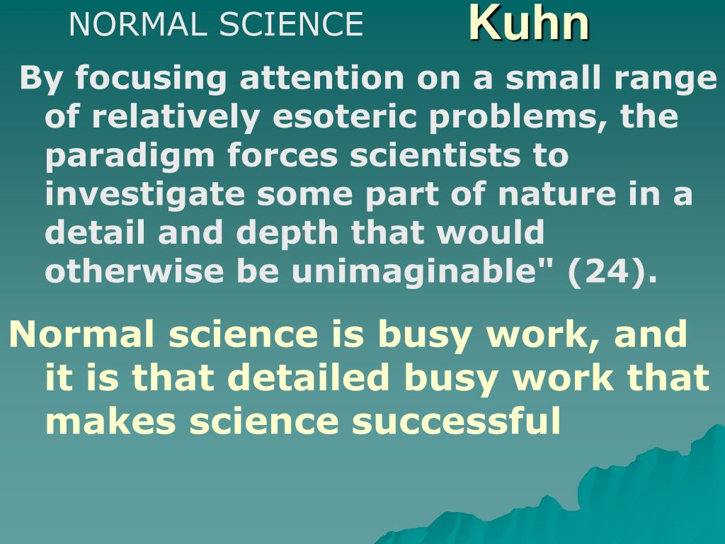 NORMAL SCIENCE