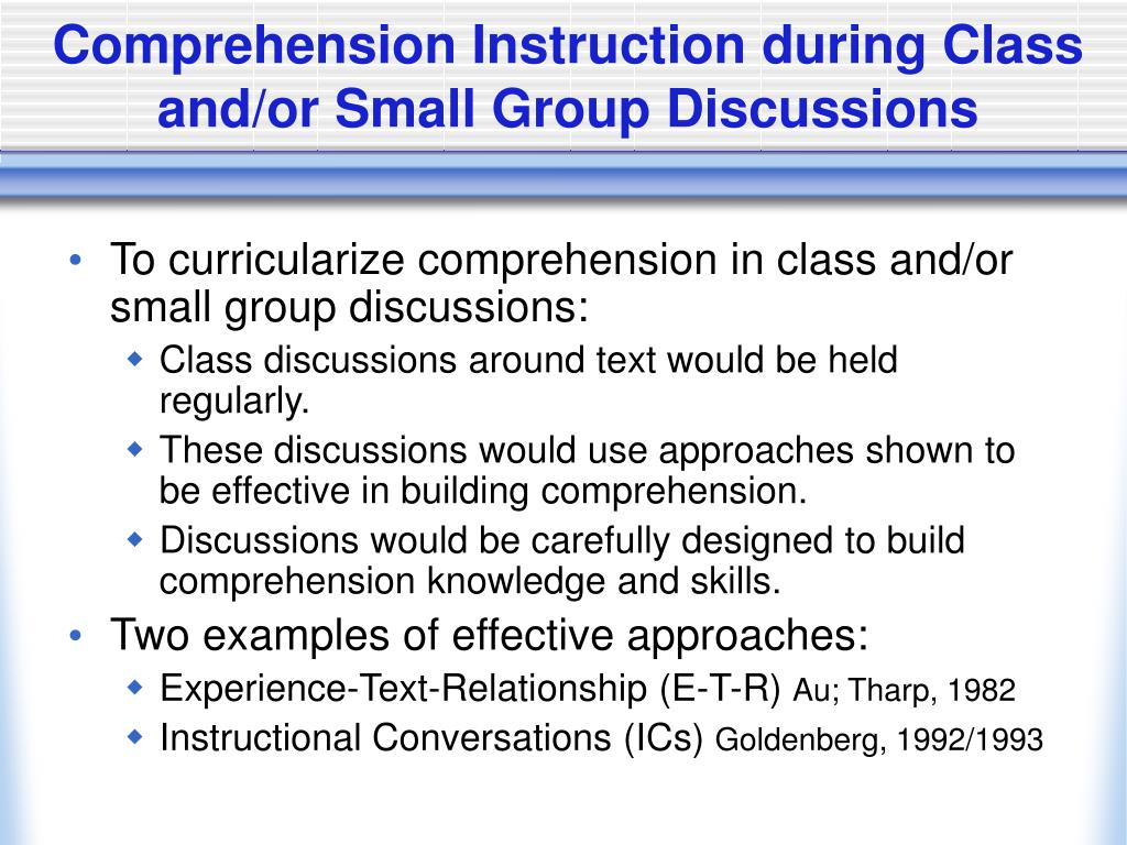 Comprehension Instruction during Class and/or Small Group Discussions