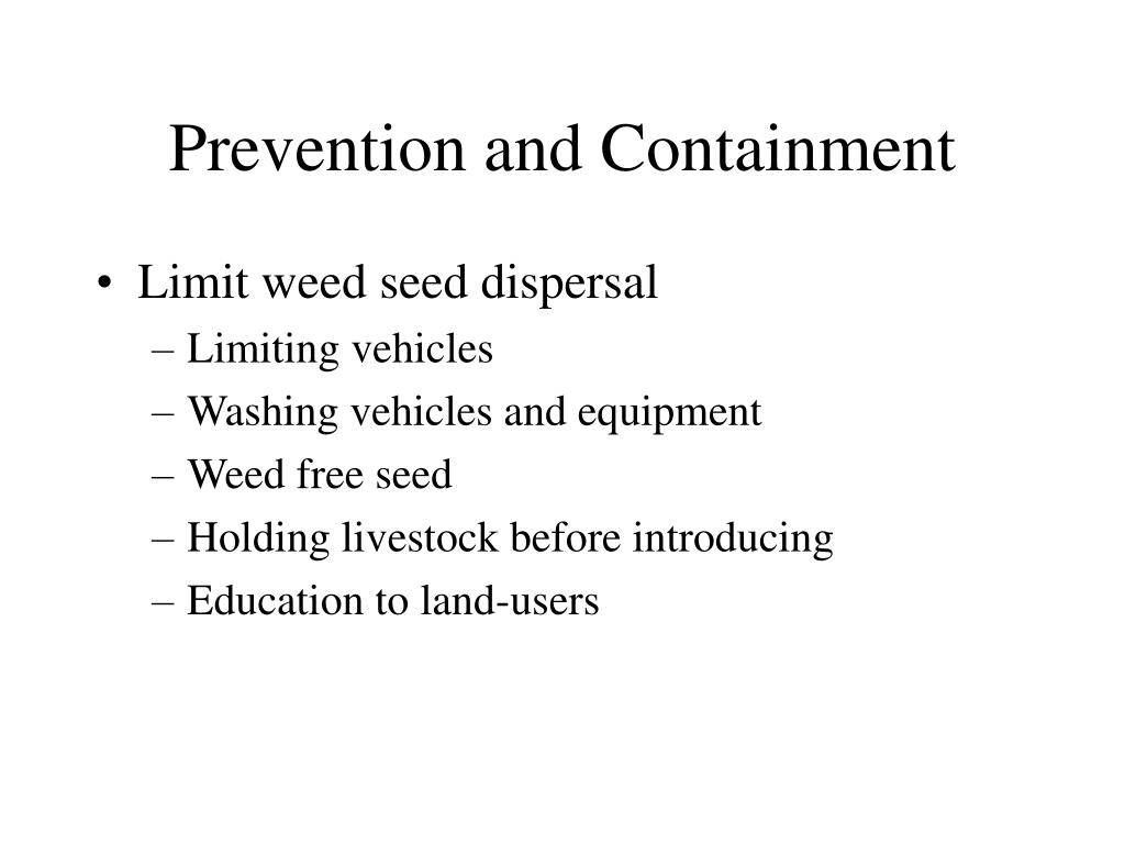 Prevention and Containment