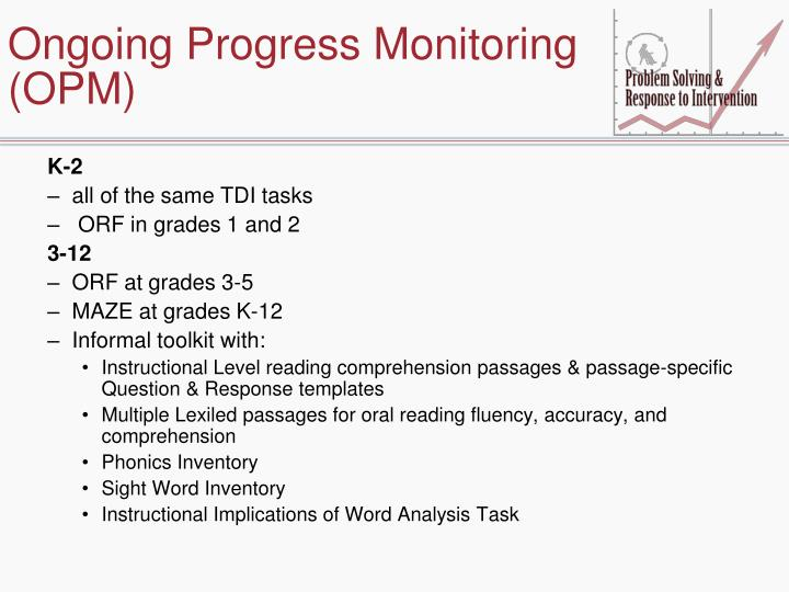 Ongoing Progress Monitoring (OPM)