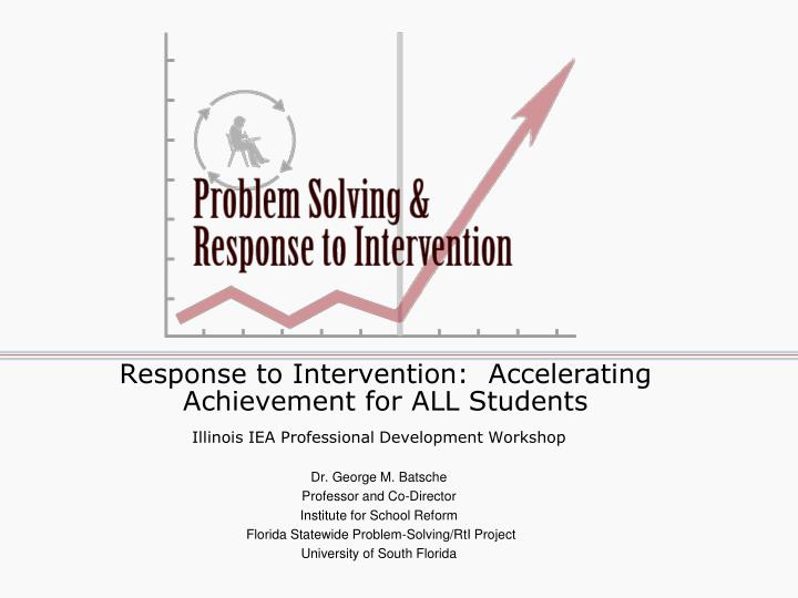 Response to intervention accelerating achievement for all students