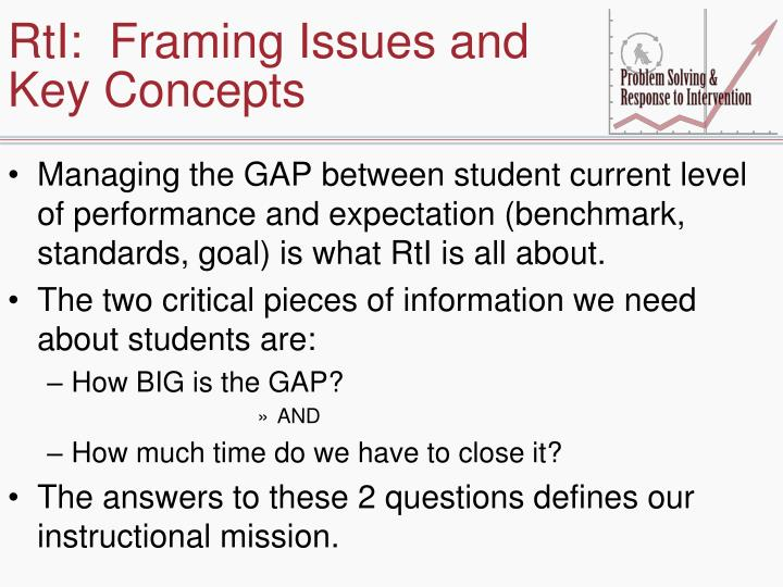 RtI:  Framing Issues and Key Concepts