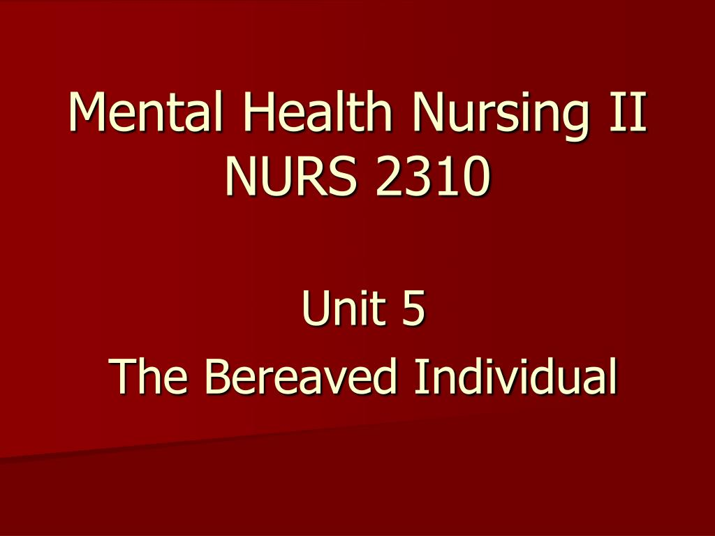 Mental Health Nursing II