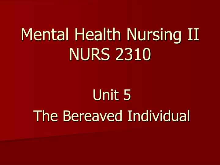 Mental health nursing ii nurs 2310 l.jpg