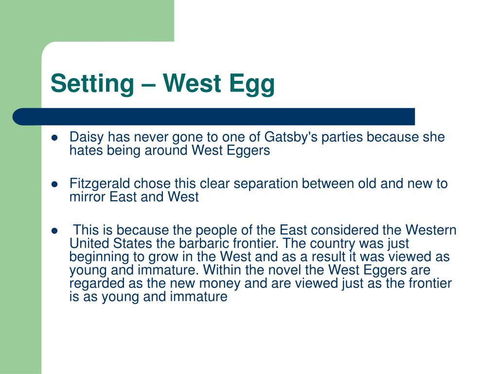 Setting – West Egg