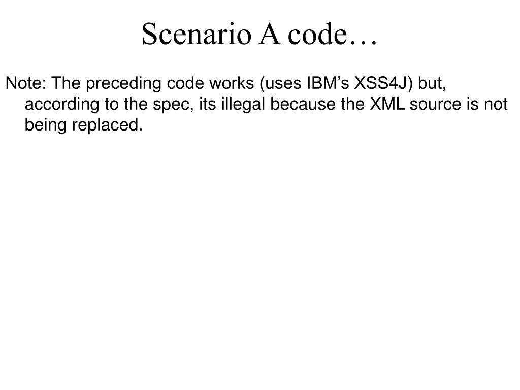 Scenario A code…