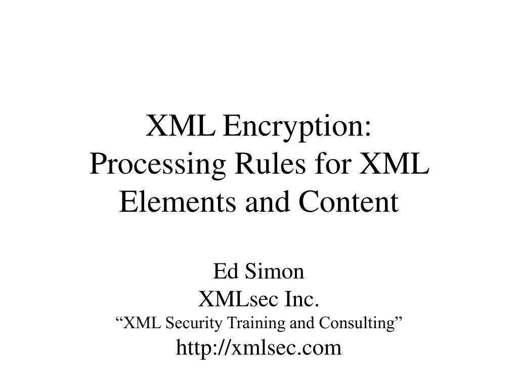 XML Encryption: