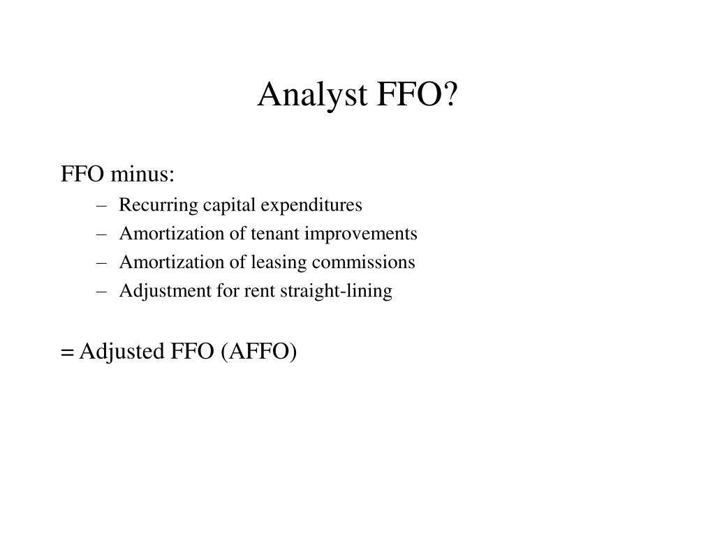 Analyst FFO?