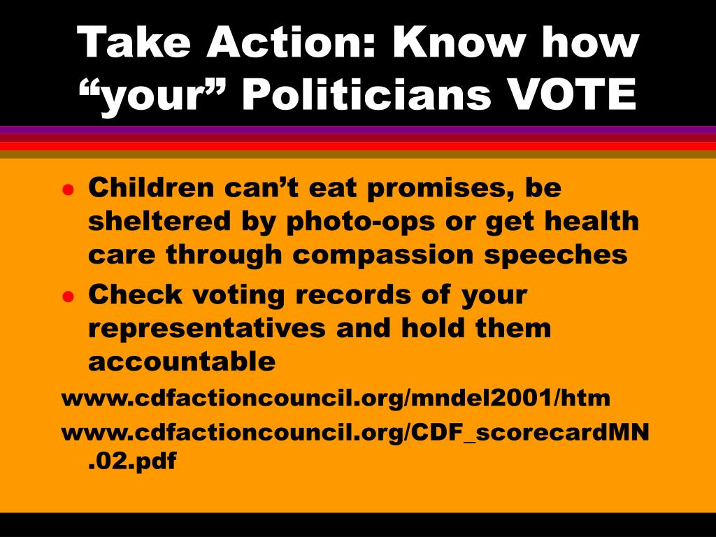 """Take Action: Know how """"your"""" Politicians VOTE"""