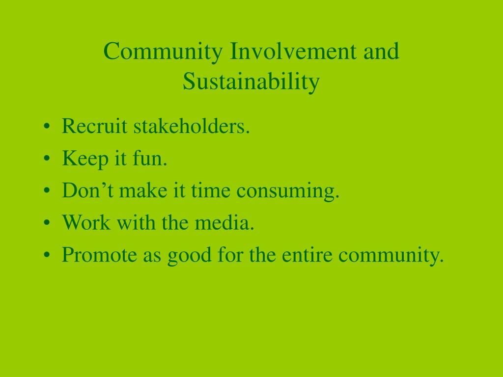 Community Involvement and Sustainability