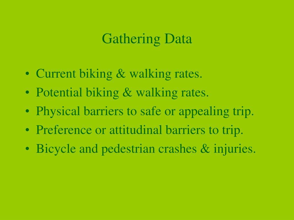 Gathering Data