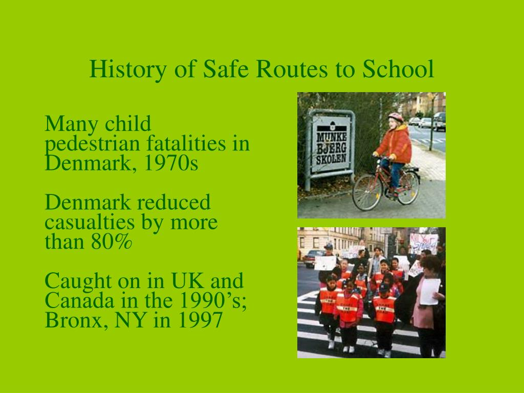 History of Safe Routes to School