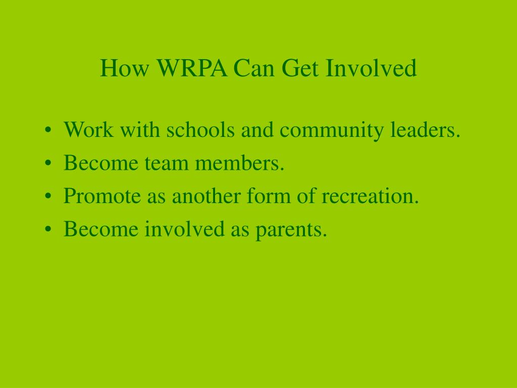 How WRPA Can Get Involved