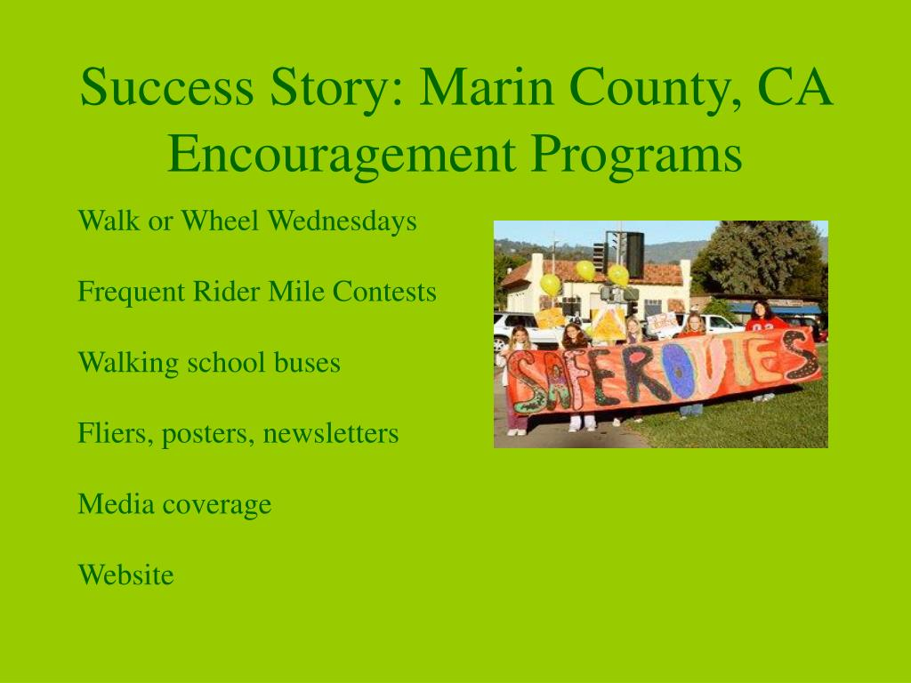 Success Story: Marin County, CA Encouragement Programs