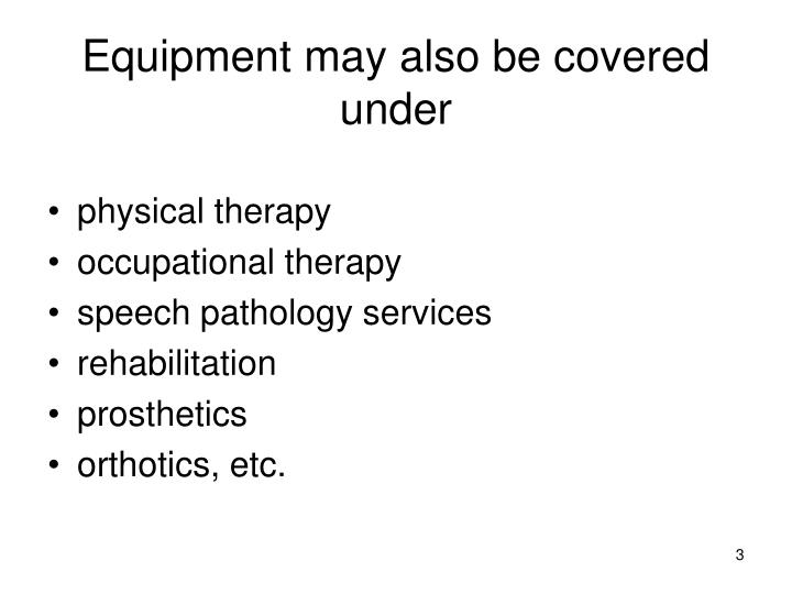 Equipment may also be covered under l.jpg