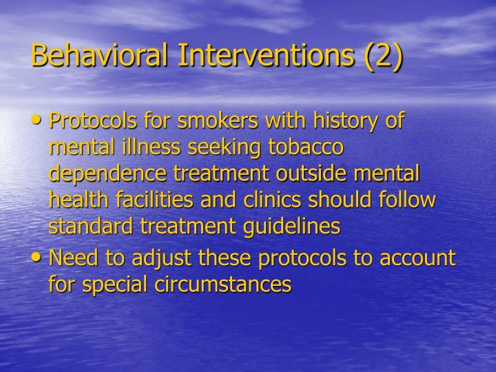 Behavioral Interventions (2)