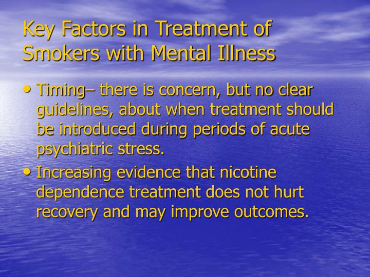 Key Factors in Treatment of Smokers with Mental Illness