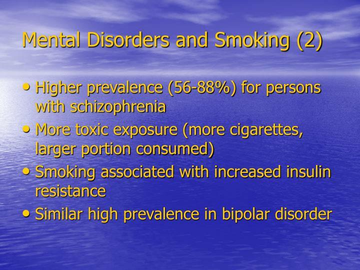 Mental Disorders and Smoking (2)