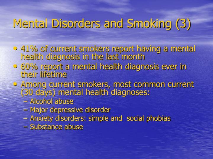 Mental Disorders and Smoking (3)