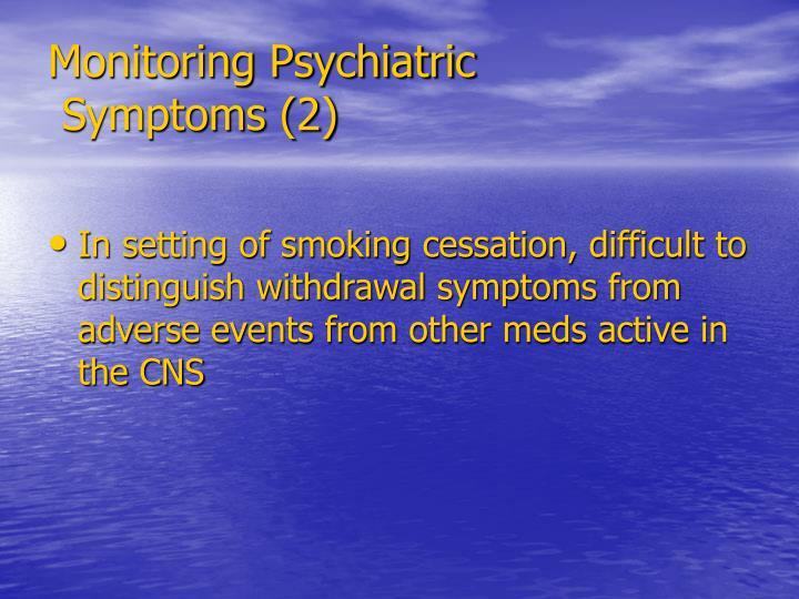 Monitoring Psychiatric