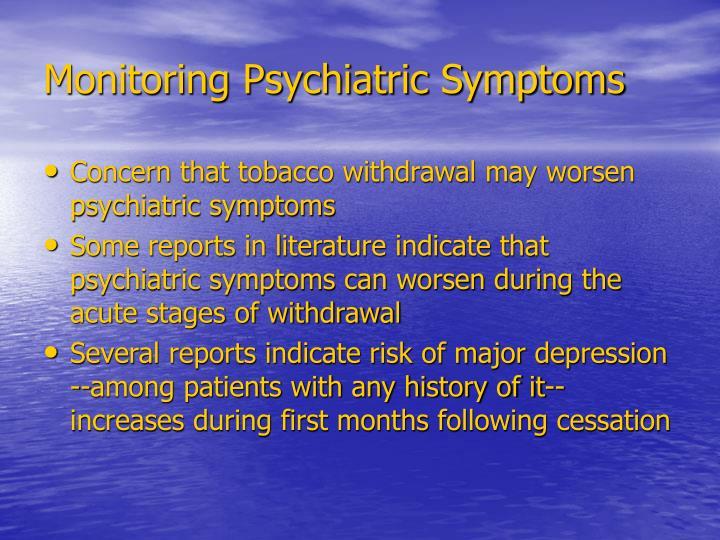 Monitoring Psychiatric Symptoms