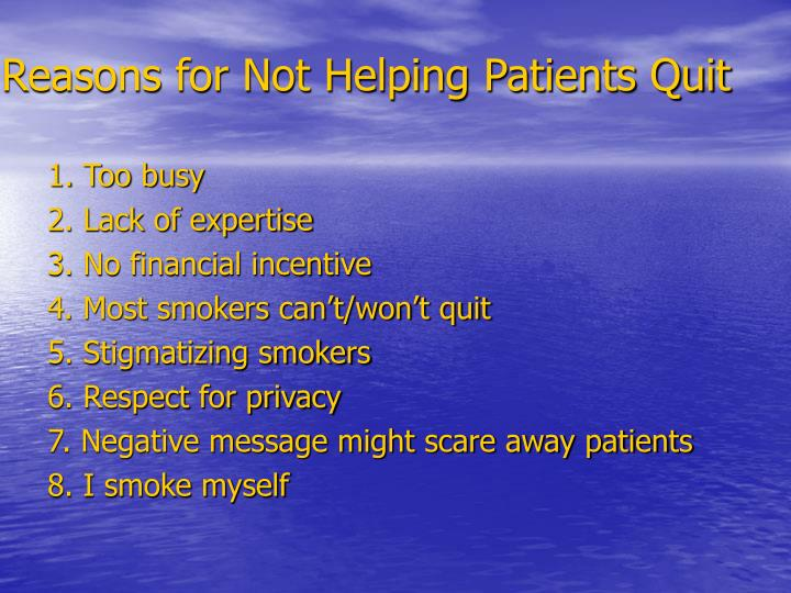 Reasons for Not Helping Patients Quit