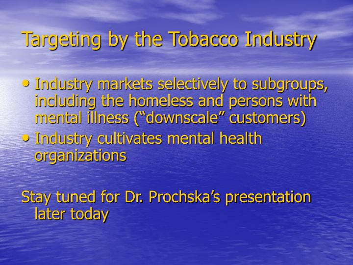 Targeting by the Tobacco Industry