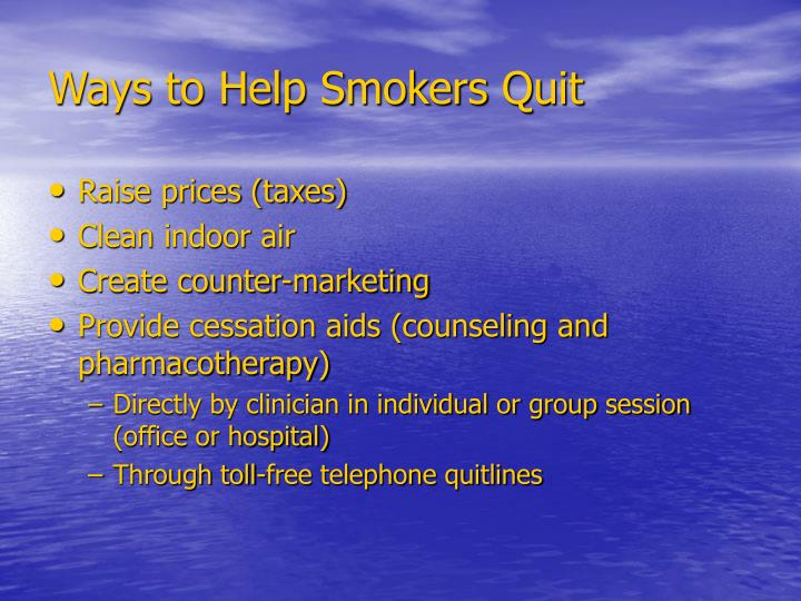 Ways to Help Smokers Quit