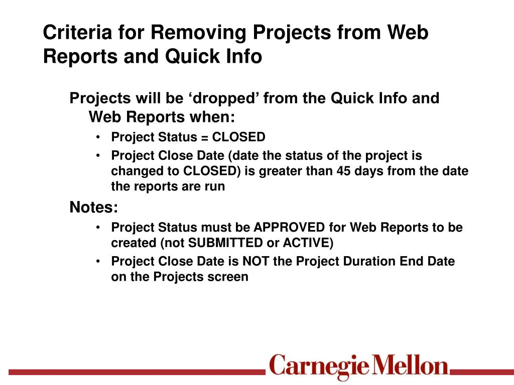 Criteria for Removing Projects from Web Reports and Quick Info