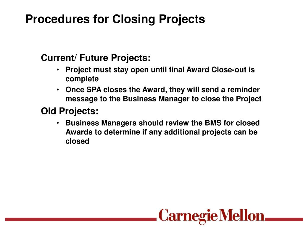 Procedures for Closing Projects