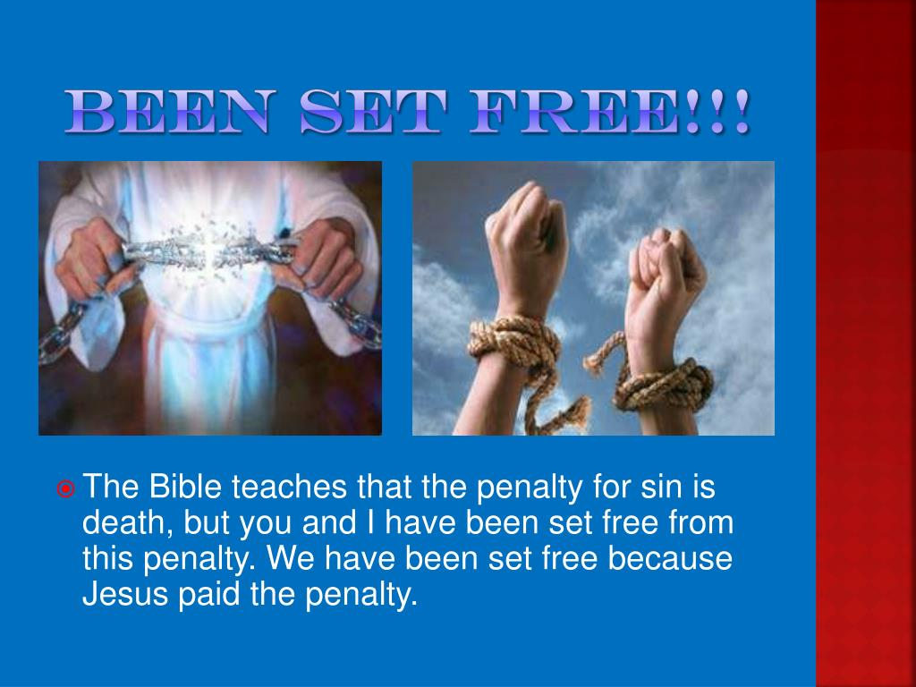 Been set Free!!!