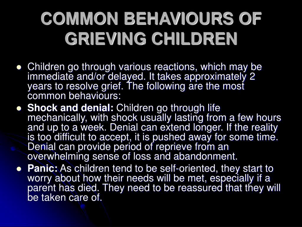 COMMON BEHAVIOURS OF GRIEVING CHILDREN