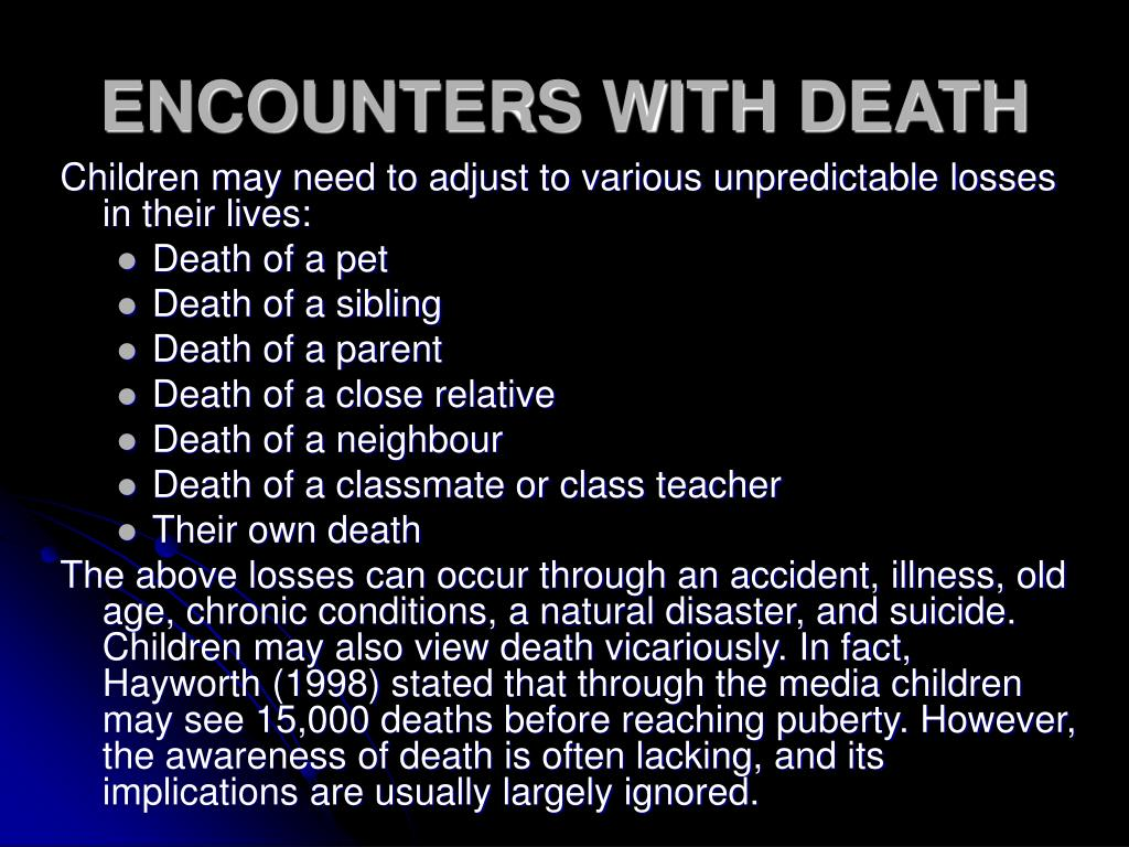 ENCOUNTERS WITH DEATH