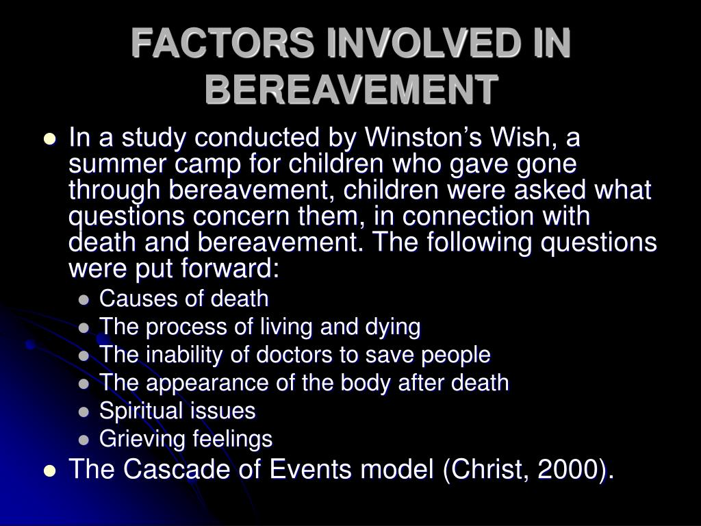 FACTORS INVOLVED IN BEREAVEMENT
