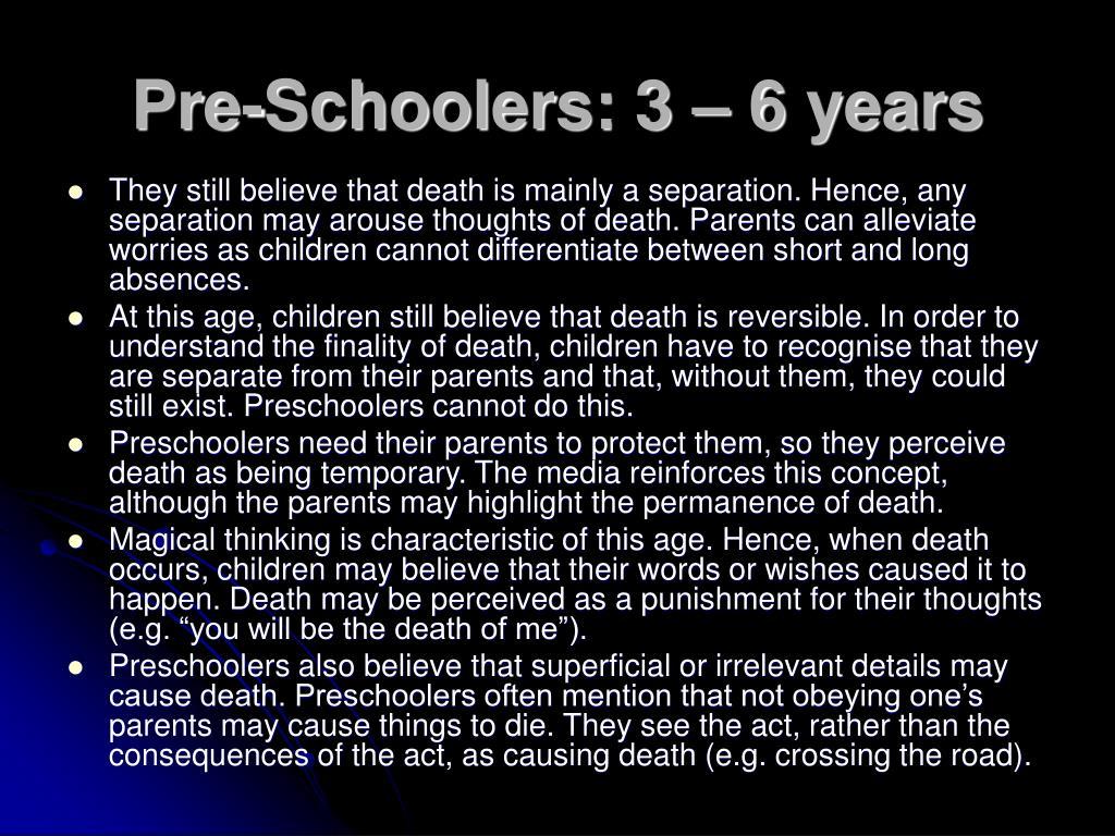 Pre-Schoolers: 3 – 6 years