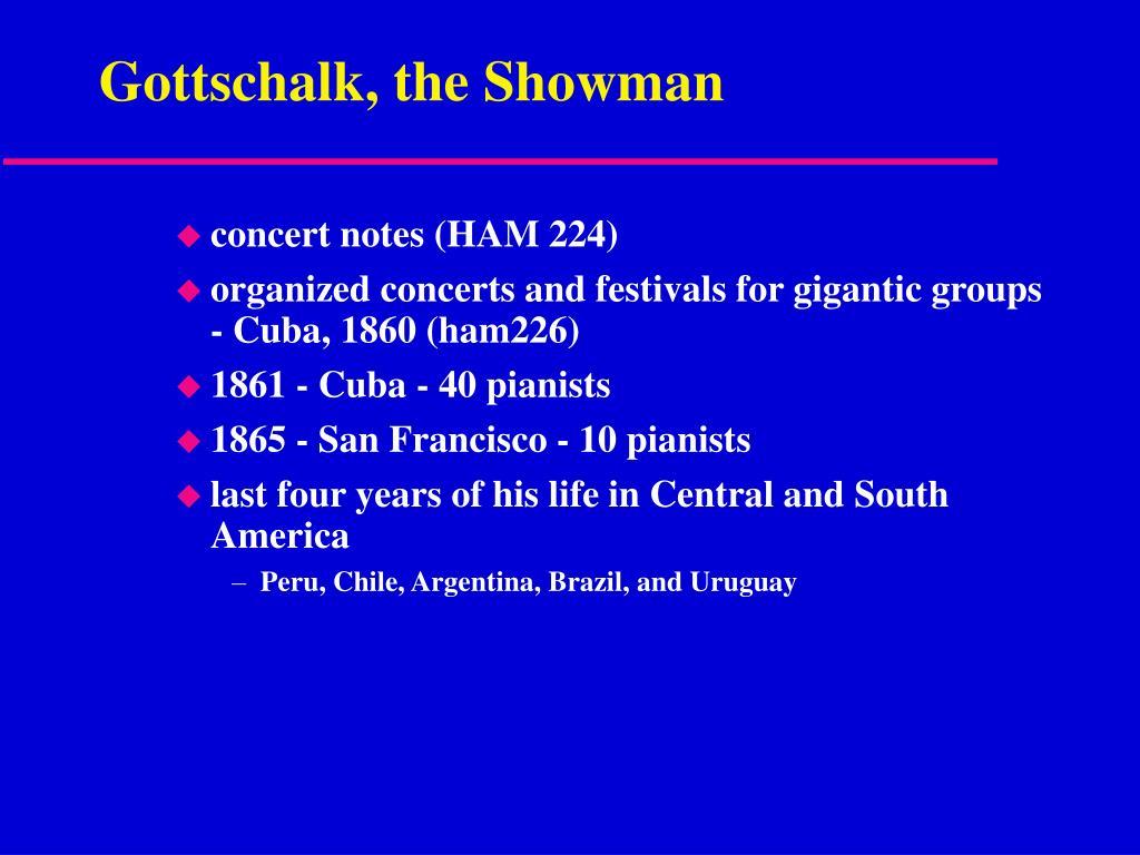 Gottschalk, the Showman