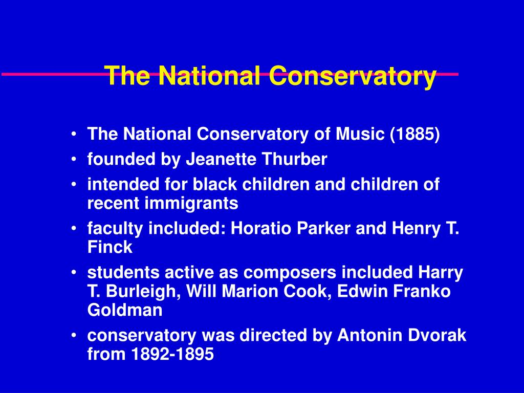 The National Conservatory