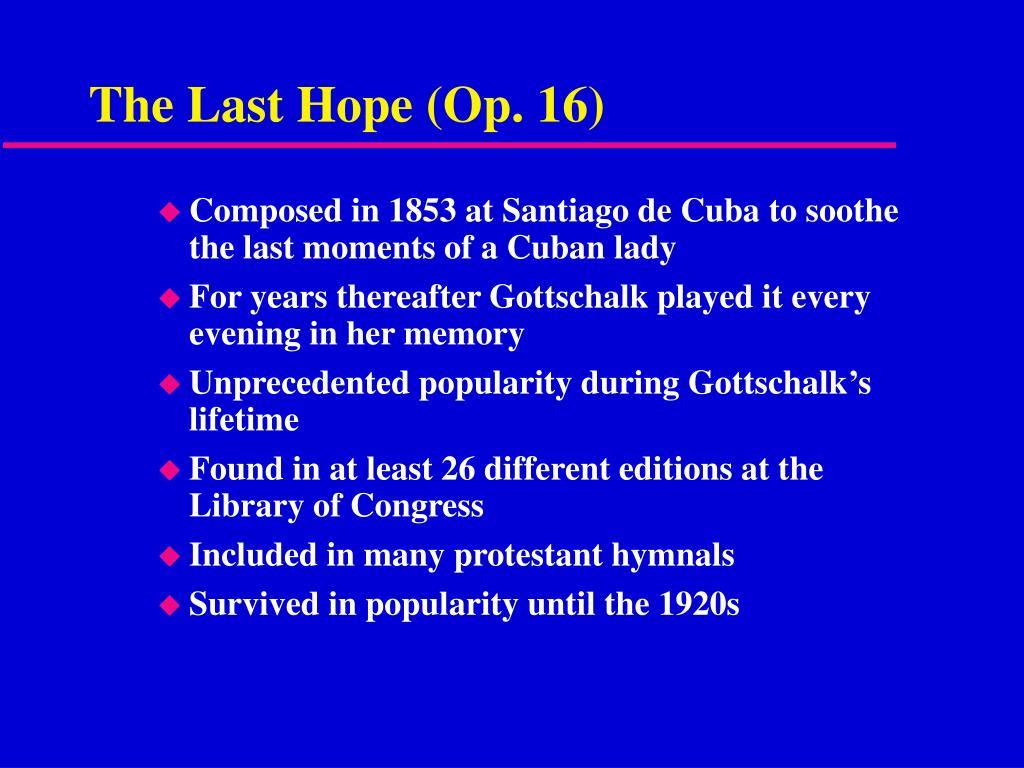 The Last Hope (Op. 16)